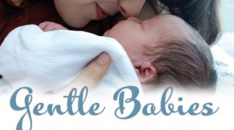 Gentle Babies : Essential OIls and Natural Remedies for Pregnancy, Childbirth and Infant Care