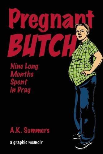 41JgMUgEL6L - Pregnant Butch: Nine Long Months Spent in Drag