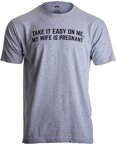 51df3joDBmL - Be Nice to Me, my Wife is Pregnant   Funny New Dad Father's Day Daddy T-shirt-(Adult,L)